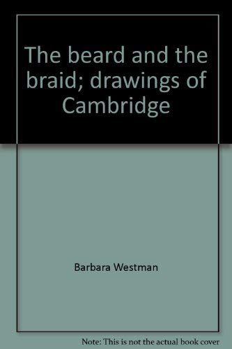 9780827170148: The beard and the braid;: Drawings of Cambridge,