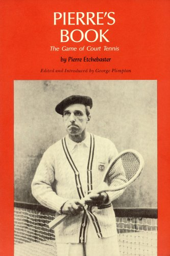 9780827171268: Pierre's Book: The Game of Court Tennis
