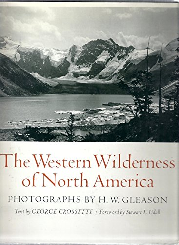 The Western Wilderness of North America.: GLEASON, Herbert W.