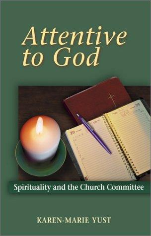 9780827200258: Attentive to God: Spirituality in the Church Committee