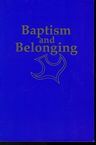 9780827202191: Baptism and Belonging: A Resource for Christian Worship