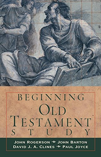 Beginning Old Testament Study (082720227X) by Clines, David; Barton, John; Joyce, Dr. Paul