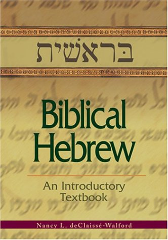 9780827202313: Biblical Hebrew: An Introductory Textbook, Revised edition