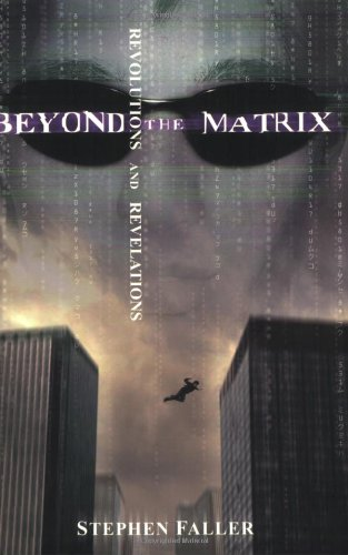 9780827202351: Beyond the Matrix: Revolutions and Revelations