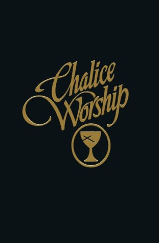 9780827204706: Chalice Worship