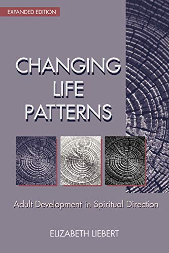 9780827204799: Changing Life Patterns: Adult Development in Spiritual Direction