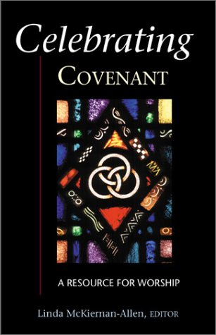9780827204829: Celebrating Covenant: A Resource for Worship (Celebrating Series)
