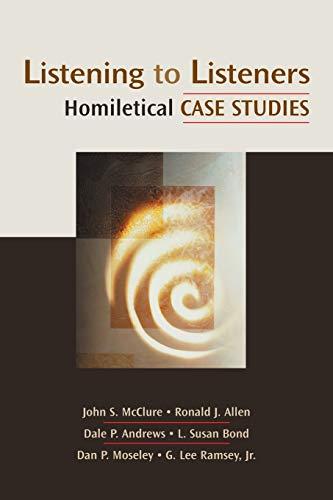 Listening to Listeners: Homiletical Case Studies (Channels: Ronald J. Allen;