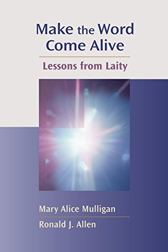 9780827205031: Make the Word Come Alive: Lessons from LaityChannels of Listening Series