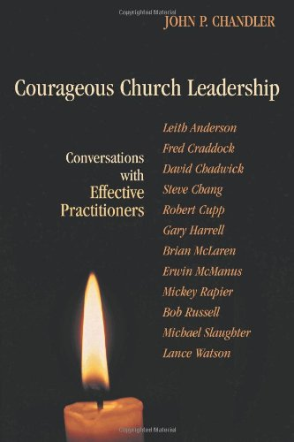9780827205062: Courageous Church Leadership: Conversations With Effective Practitioners (TCP Leadership Series)