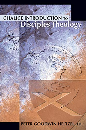 Chalice Introduction to Disciples Theology (Paperback)