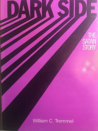 9780827206144: Dark Side: The Satan Story