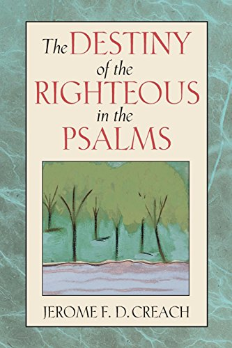 9780827206342: The Destiny of the Righteous in the Psalms