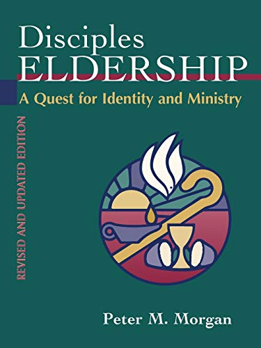 9780827206588: Disciples Eldership: A Quest for Identity and Ministry