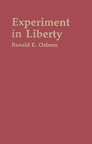Experiment in Liberty: The Ideal of Freedom in the Experience of the Disciples of Christ (The ...