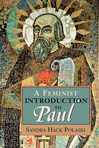 9780827210370: A Feminist Introduction to Paul