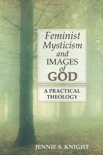 9780827210509: Feminist Mysticism and Images of God: A Practical Theology