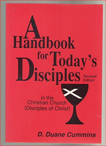 9780827214255: A Handbook for Today's Disciples: In the Christian Church (Disciples of Christ)