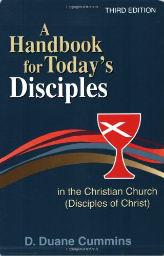 9780827214453: A Handbook for Today's Disciples in the Christian Church