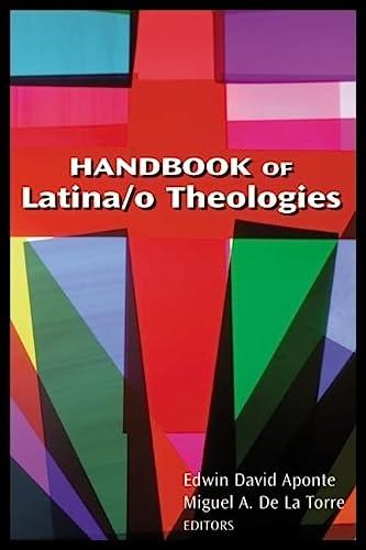 9780827214507: Handbook of Latina/o Theologies
