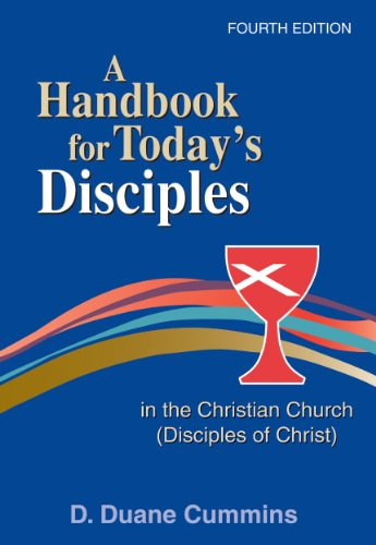 9780827214712: A Handbook for Today's Disciples in the Christian Church (Disciples of Christ) 4th Ed.: Fourth Edition
