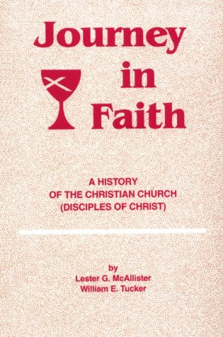 Journey in Faith: A History of the: Lester G. McAllister,