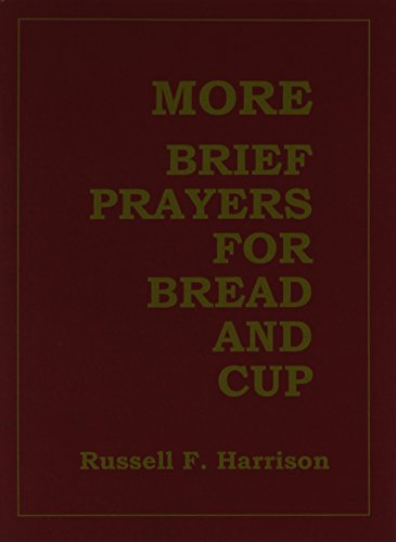 9780827223196: More Brief Prayers for Bread and Cup