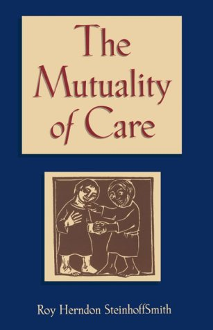 9780827223240: The Mutuality of Care