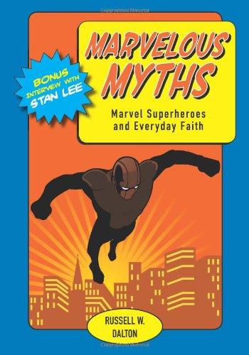 9780827223387: Marvelous Myths: Marvel Superheroes and Everyday Faith