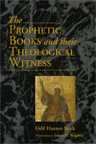 9780827229570: The Prophetic Books and Their Theological Witness