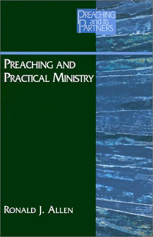 9780827229723: Preaching and Practical Ministry (PREACHING AND ITS PARTNERS)
