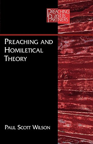9780827229815: Preaching and Homiletical Theory (PREACHING AND ITS PARTNERS)