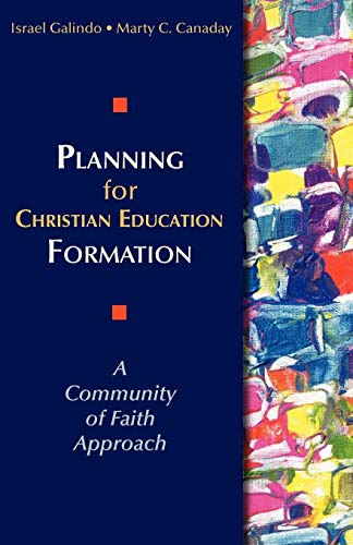 9780827230118: Planning for Christian Education Formation A Community of Faith Approach