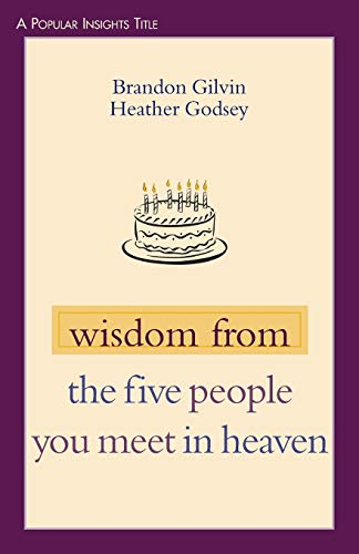 9780827230255: Wisdom from the Five People You Meet in Heaven (Popular Insights)