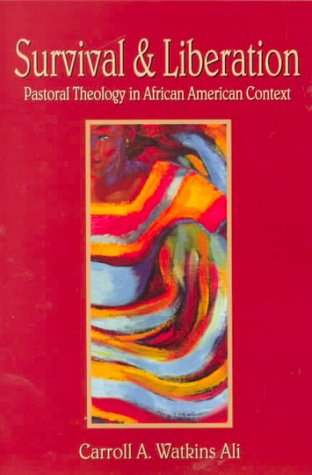 9780827234437: Survival and Liberation: Pastoral Theology in African American Context