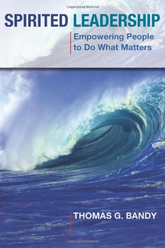 9780827234680: Spirited Leadership: Empowering People to Do What Matters