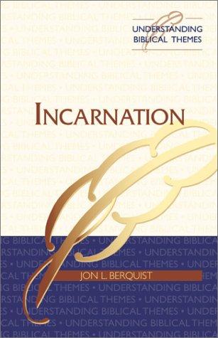 9780827238251: Incarnation (Understanding Biblical Themes)