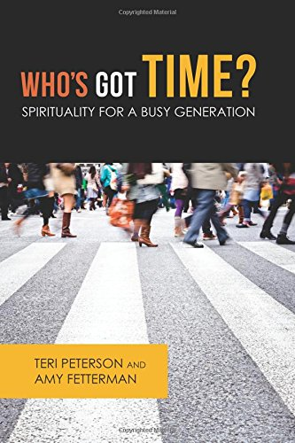 9780827243057: Who's Got Time?: Spirituality for a Busy Generation (The Young Clergy Women Project)