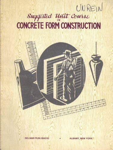 9780827300941: Concrete Form Constructin (Carpentry Series)
