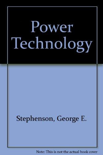 Power technology: George E Stephenson