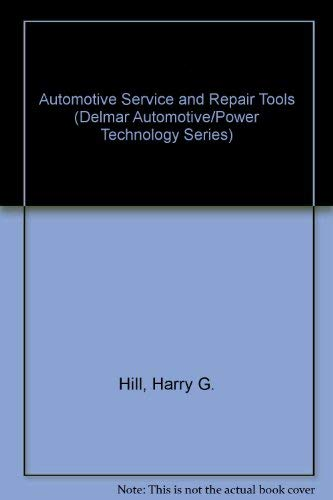 9780827310353: Automotive Service and Repair Tools (Delmar Automotive/Power Technology Series)
