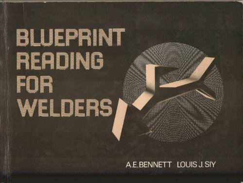 Blueprint reading for welders by a e bennett louis j siy delmar blueprint reading for welders a e bennett louis j siy malvernweather Image collections