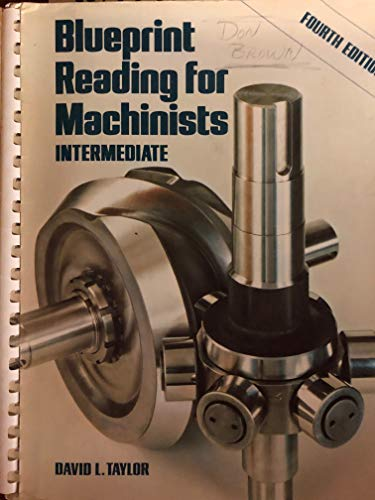 9780827310858: Blueprint Reading for Machinists: Intermediate