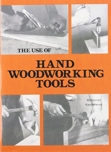 9780827310988: The Use of Hand Woodworking Tools