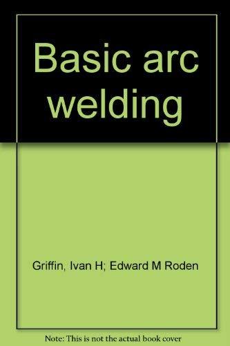 9780827312500: Basic arc welding