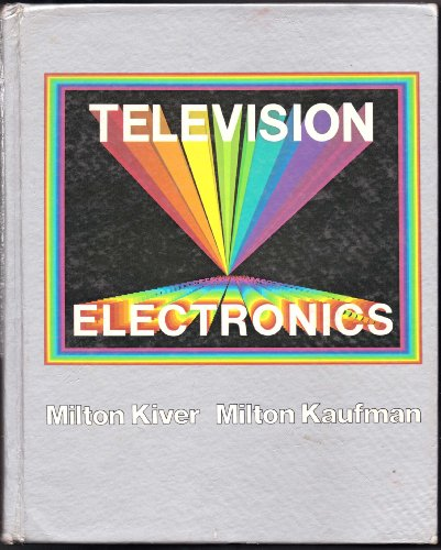 9780827313286: Television Electronics: Theory and Servicing