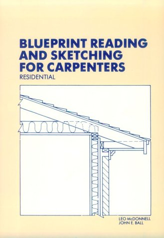 9780827313545: Blueprint Reading and Sketching for Carpenters: Residential (with Plans)