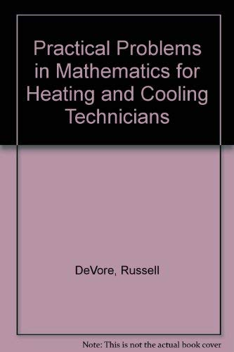 9780827316829: Practical Problems in Mathematics for Heating and Cooling Technicians