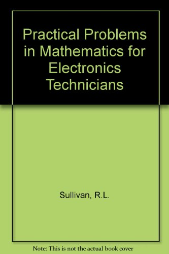 9780827320864: Practical Problems in Mathematics for Electronics Technicians