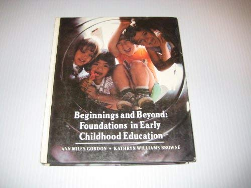 9780827322820: Beginnings and beyond: Foundations in early childhood education